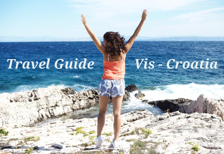 Vis Travel Guide Komiza Croatia Croatian Island Otok Vis Reiseführer Reise Tipps Samieze